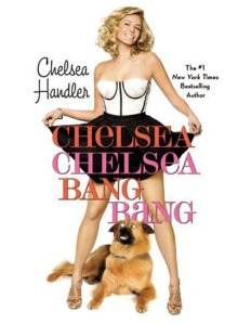 chelsea handler in chelsea chelsea bang bang cover